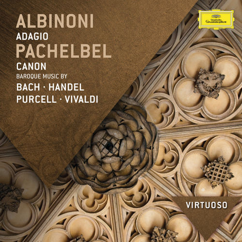 Pachelbel: Canon - Baroque Music by Bach, Handel, Purcell, Vivaldi by Various Artists