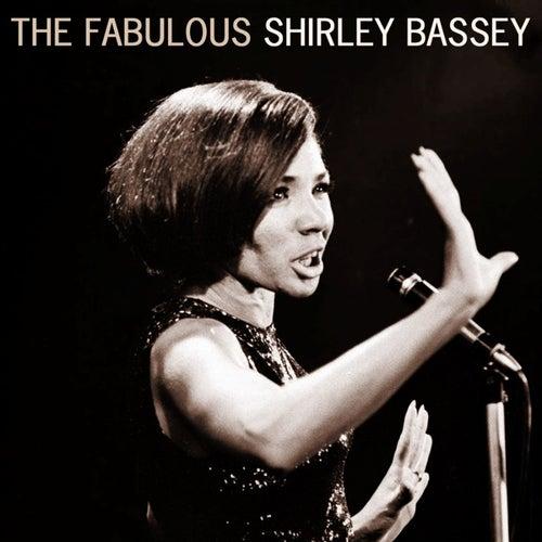 The Fabulous Shirley Bassey von Shirley Bassey