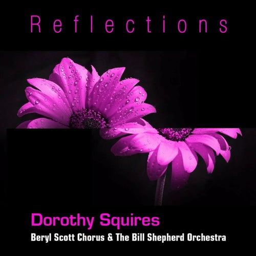 Reflections de Dorothy Squires