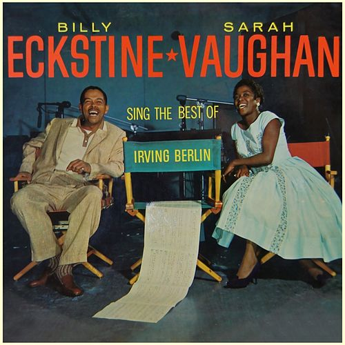 Sing The Best Of Irving Berlin by Billy Eckstine
