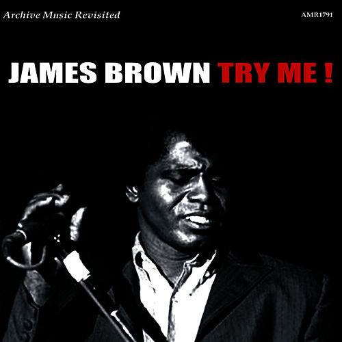 Try Me! by James Brown