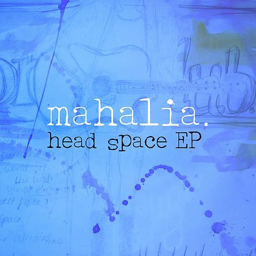 Head Space van Mahalia