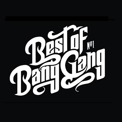Best of Bang Gang (Special Edition) de Bang Gang