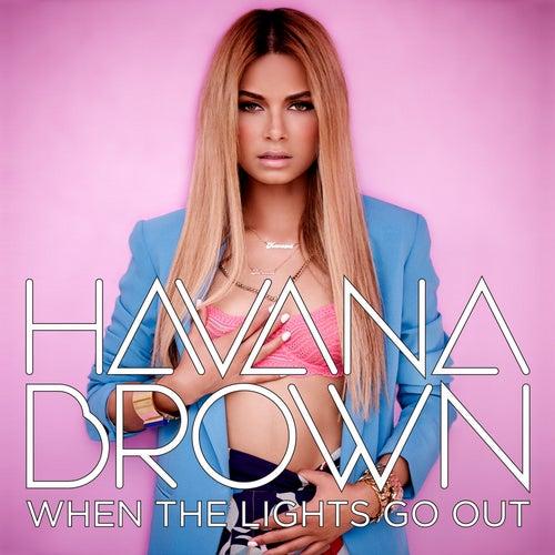 When The Lights Go Out de Havana Brown