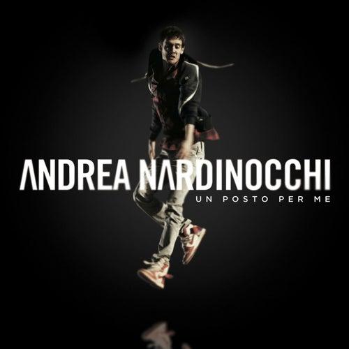 Un Posto Per Me di Andrea Nardinocchi