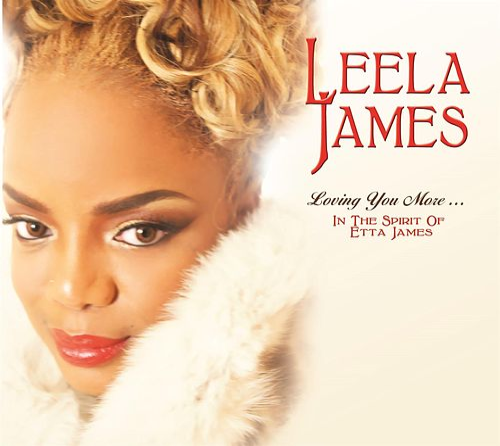 Loving You More…In The Spirit Of Etta James von Leela James