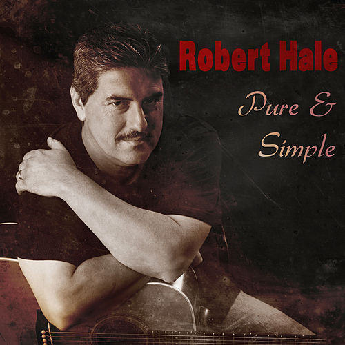Pure & Simple by Robert Hale
