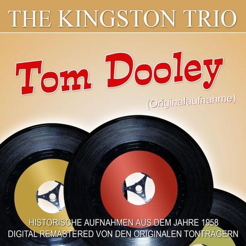 Tom Dooley (Originalaufnahme) by The Kingston Trio