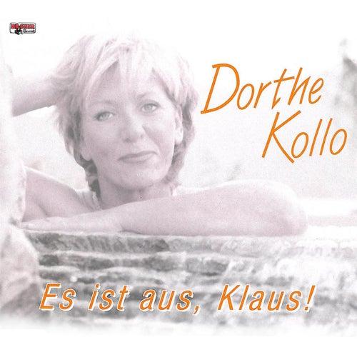 Es ist aus, Klaus! by Dorthe Kollo