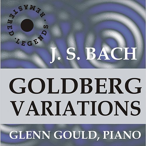 The Goldberg Variations, BWV 988 (The 1955 Recording) by Glenn Gould