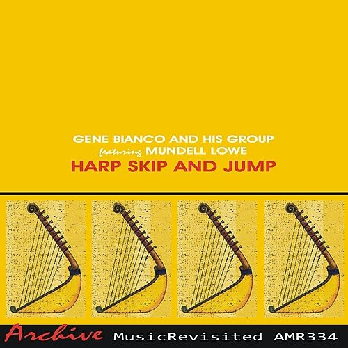 Harp Skip and Jump di Gene Bianco