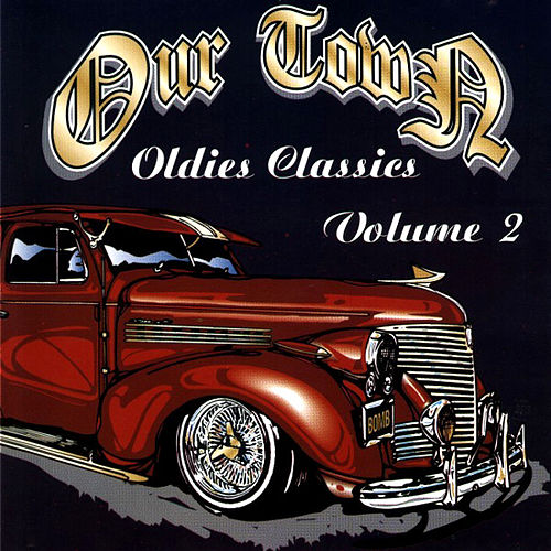 Ourtown Oldies Classics Volume 2 von Various Artists
