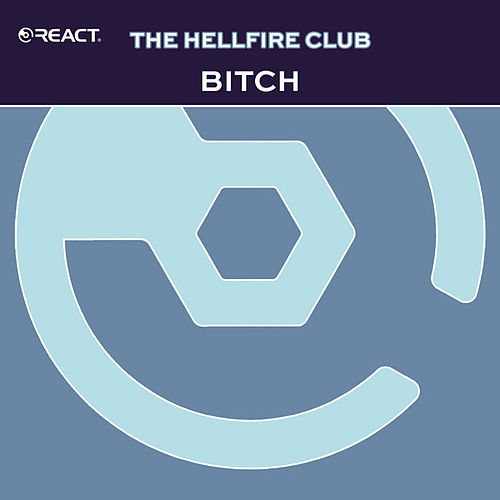Bitch by The Hellfire Club