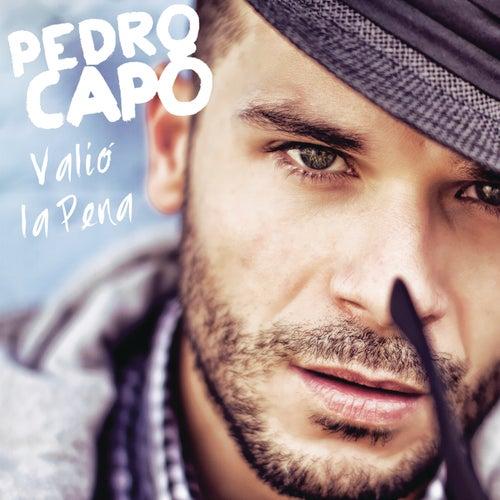 Valió La Pena von Pedro Capó