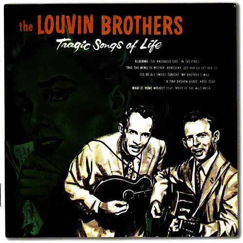Tragic Songs of Life von The Louvin Brothers