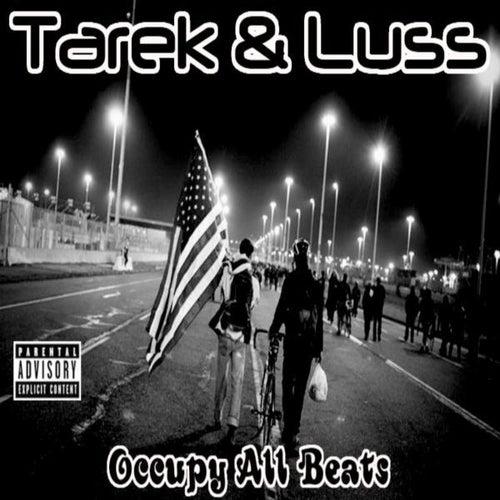 Occupy All Beats by Tarek