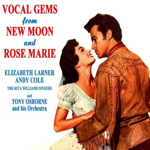 Vocal Gems From New Moon & Rose Marie de Tony Osborne