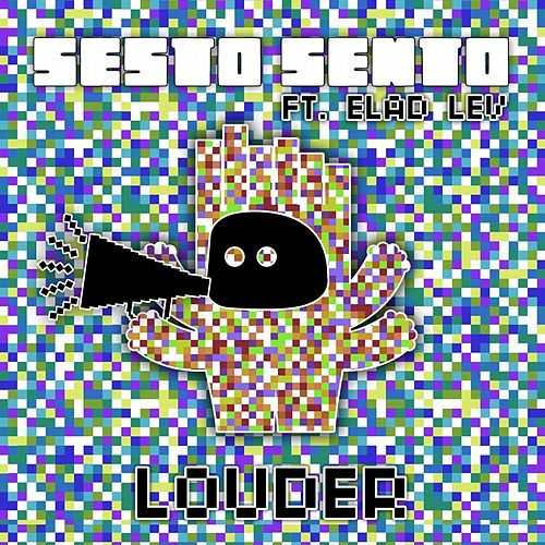 Louder Remixes by Sesto Sento