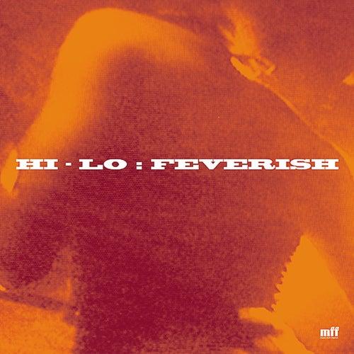 Feverish by Hi-lo