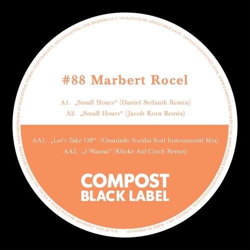 Compost Black Label #88 - Remixes by Osunlade, Jakob Korn, Daniel Stefanik, Klinke Auf Cinch de Marbert Rocel