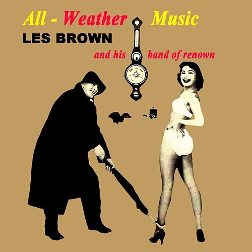 All-Weather Music by Les Brown