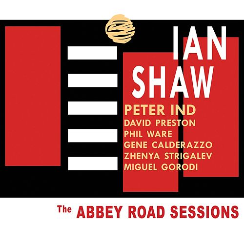 The Abbey Road Sessions by Ian Shaw