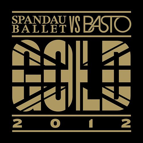 Gold 2012 von Spandau Ballet