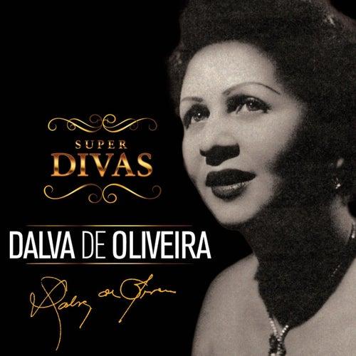 Série Super Divas - Dalva de Oliveira de Dalva de Oliveira