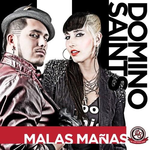 Malas Manas by Domino Saints