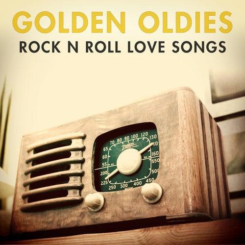 Golden Oldies - Rock & Roll Love Songs de Various Artists