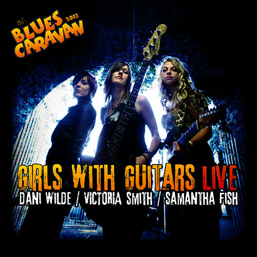 Girls With Guitars - Live de Samantha Fish