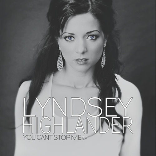 You Can't Stop Me EP von Lyndsey Highlander