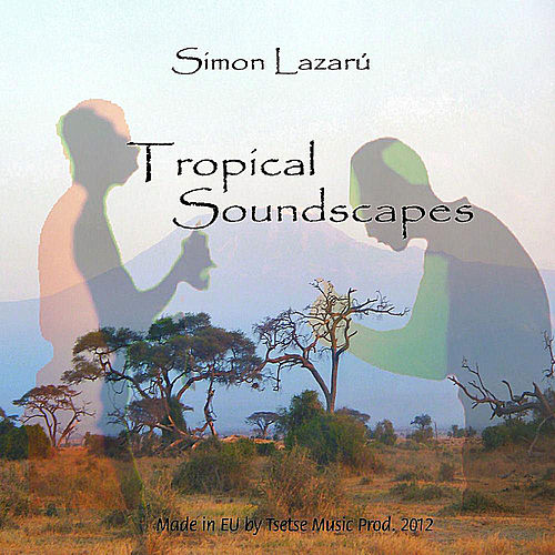 Tropical Soundscapes von Simon Lazarú