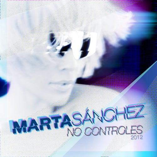 No Controles 2012 de Marta Sánchez