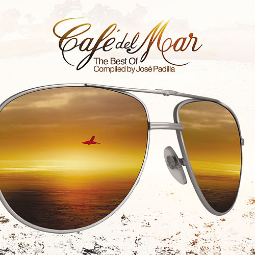 Best Of Cafe Del Mar - New Version by Various Artists