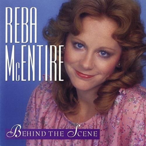 Behind The Scene by Reba McEntire