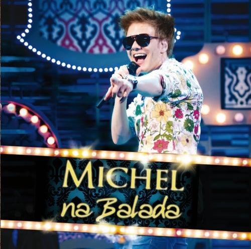 Na Balada (Re Release) von Michel Teló