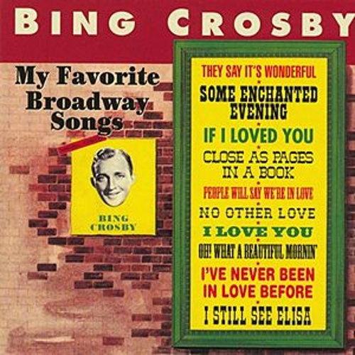 My Favorite Broadway Songs de Bing Crosby