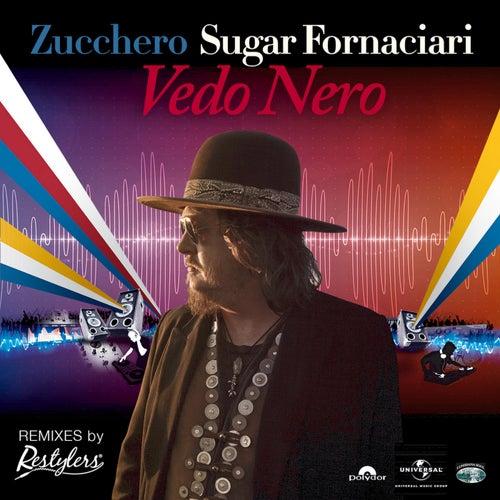 Vedo Nero (Zucchero Vs. Restylers) von Zucchero
