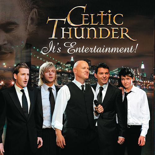 It's Entertainment! von Celtic Thunder