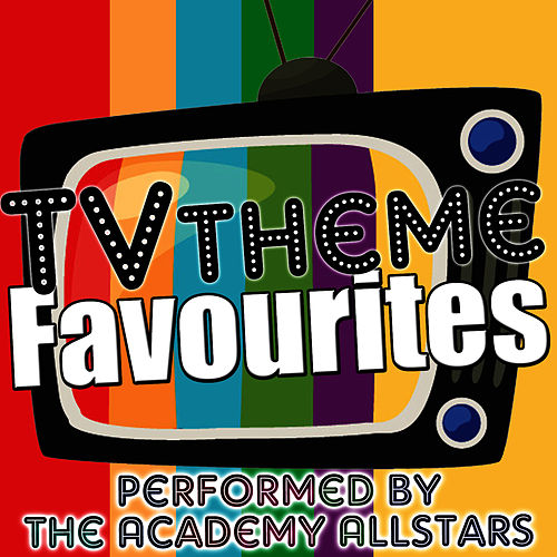 Tv Theme Favourites de Academy Allstars