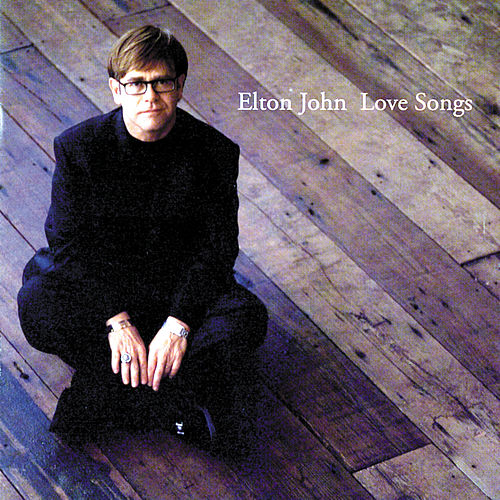 Love Songs von Elton John
