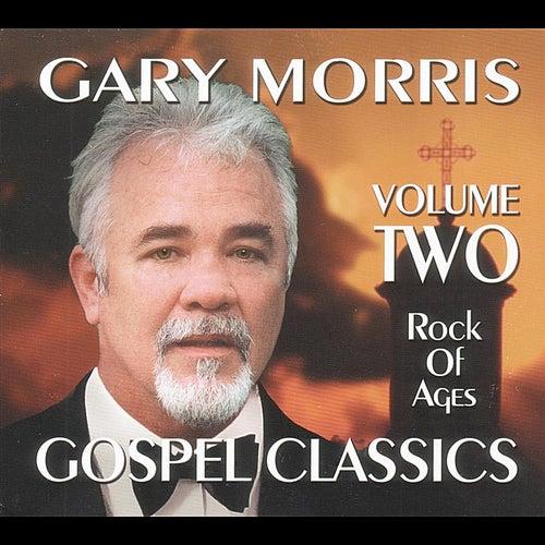 Gospel Classics, Vol. 2 (Rock of Ages) de Gary Morris