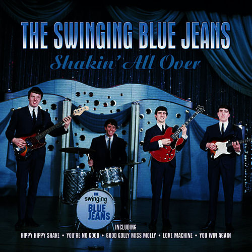 Shakin' All Over by Swinging Blue Jeans