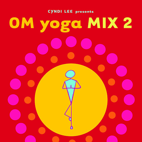 OM Yoga Mix 2 by Various Artists