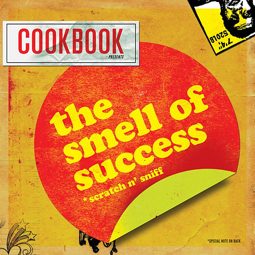 The Smell Of Success by CookBook