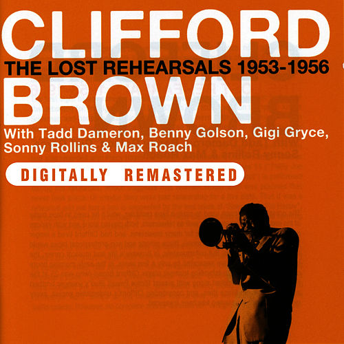 The Lost Rehearsals 1953-1956 de Max Roach