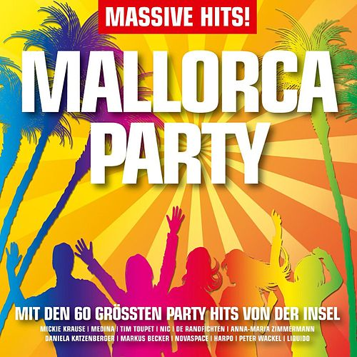 Massive Hits - Mallorca Party von Various Artists