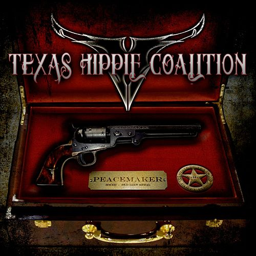 Peacemaker by Texas Hippie Coalition