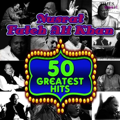 50 Greatest Hits Nusrat Fateh Ali Khan von Nusrat Fateh Ali Khan